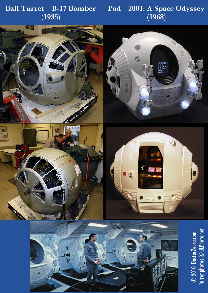 Ball turrets from B-17 bombers must have been the inspiration for the pods in 2001: A Space Odyssey